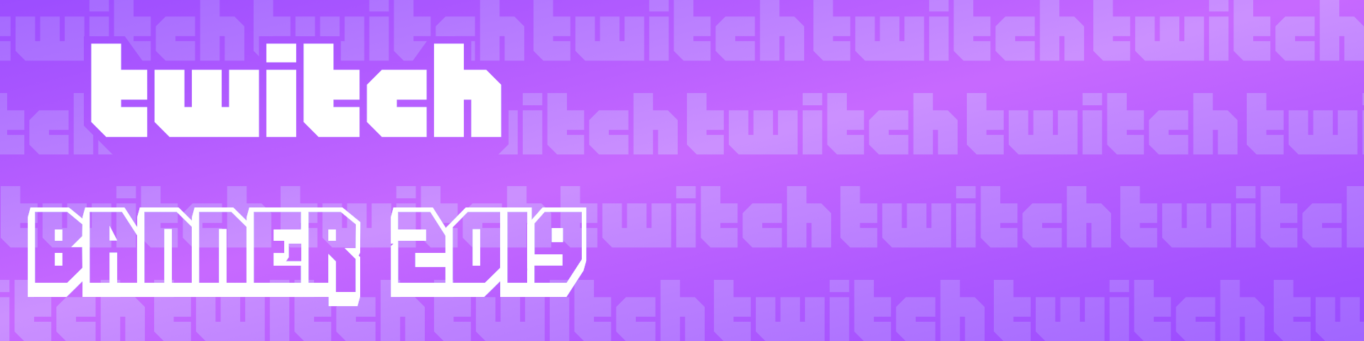 Twitch Banner Template 2019